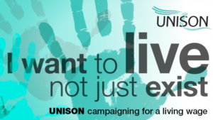 """I want to live, not just exist."" UNISON is campaigning for the Living Wage."