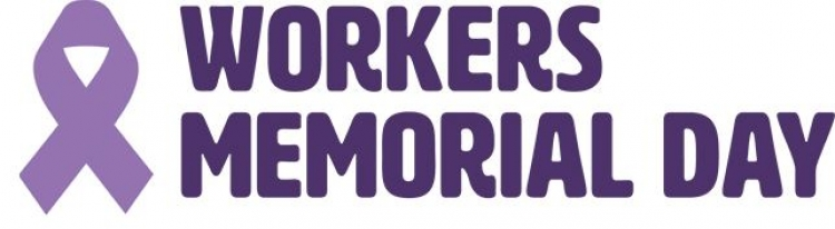 International workers' memorial day - 28 April 2018