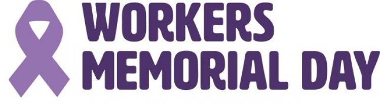 International workers' memorial day - 28 April 2018